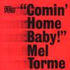 Comin' Home Baby - Mel Tormé
