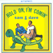 Free Download Hold On, I'm Comin'.mp3