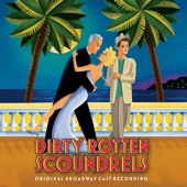 Dirty Rotten Scoundrels Cast - What Was A Woman To Do