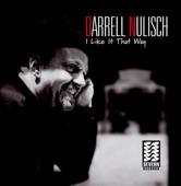 Darrell Nulisch - Where My Baby Is