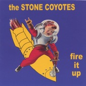 The Stone Coyotes - The Girls of America