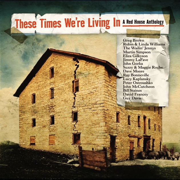 These times we 39 re living in a red house anthology by for House music 2005
