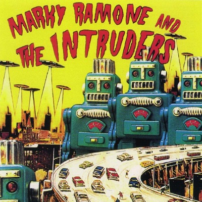 Marky Ramone and The Intruders - Marky Ramone & The Intruders