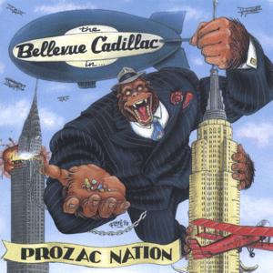 Bellevue Cadillac - prozac nation