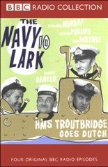 The Navy Lark, Volume 10: HMS Troutbridge Goes Dutch (Original Staging Fiction)