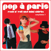 Pop a Paris - Rock N' Roll and Mini Skirts, Vol. 1 - Various Artists - Various Artists