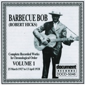 Barbecue Bob - Easy Rider Don't You Deny My Name