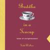 Todd Walton - Buddha In a Teacup artwork