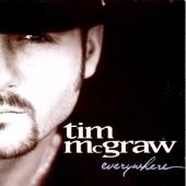 Tim McGraw - Everywhere