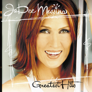 Jo Dee Messina - Jo Dee Messina: Greatest Hits