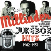 Lucky Millinder - Who Threw The Whiskey In The Well