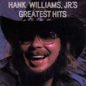Hank Williams, Jr. - Hank Williams, Jr.s Greatest Hits, Vol. 1