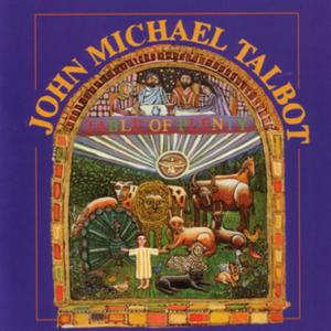 John Michael Talbot - Here I Am, Lord