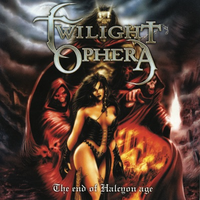 The End of Halcyon Age - Twilight Ophera