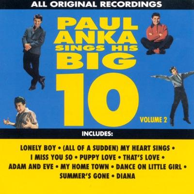 Paul Anka Sings His Big 10, Vol. 2 - Paul Anka