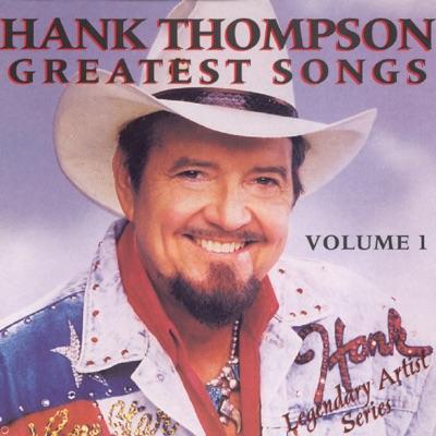 Legendary Artist Series: Hank Thompson - Greatest Songs, Vol. One: (Re-Recorded Versions) - Hank Thompson
