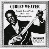 Curley Weaver - Tricks Ain't Walking No More