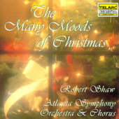 The Many Moods Of Christmas (1983 Digital Rerecorded Version)-Robert Shaw and the Atlanta Symphony Orchestra & Chorus