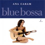 Fly Me to the Moon - Ana Caram - Ana Caram