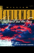 Download The Sound and the Fury (Unabridged) Audio Book
