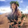 I Am... - Ayumi Hamasaki