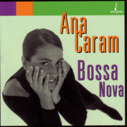 Bossa Nova - Ana Caram - Ana Caram