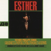 Esther Phillips - Just Say Goodbye