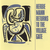 Candle Dance (Live At the Village Gate) [Live] - Herbie Mann
