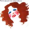 The Divine Miss M - Bette Midler