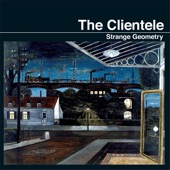 The Clientele - Step Into the Light