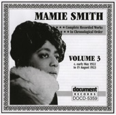 Mamie Smith - You Can Have Him, I Don't Want Him, Didn't Love Him Anyhow Blues