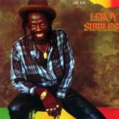 Leroy Sibbles - Rock and Come On