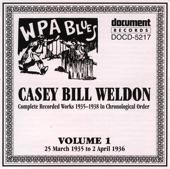 Casey Bill Weldon - Somebody Changed The Lock On My Door