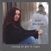 Kate MacLeod - Welfare Line