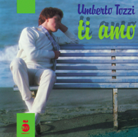 Umberto Tozzi - Ti Amo artwork
