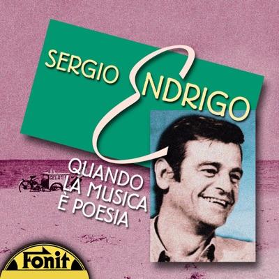 Quando la Musica E' Poesia - Sérgio Endrigo