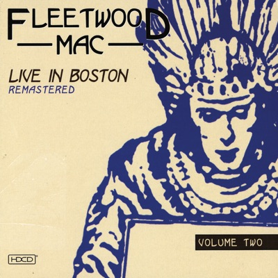 Live in Boston: Remastered, Vol. 2 - Fleetwood Mac