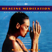Healing Meditation-Kelly Howell