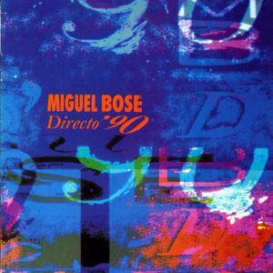 Miguel Bosé - Directo '90