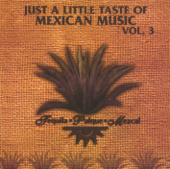 Just a Little Taste of Mexican Music, Vol. 3