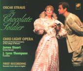 Oscar Straus: The Chocolate Soldier (Romantic Comic Opera in English)