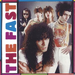 The Fast - Boys Will Be Boys (1976-1982) / Live At Max's Kansas City '77