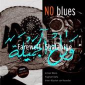 No Blues - Nobody's Fault But Mine