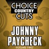 Choice Country Cuts, Vol. 2: Johnny Paycheck