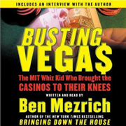 Download Busting Vegas: The MIT Whiz Kid Who Brought the Casinos to Their Knees (Abridged Nonfiction) Audio Book