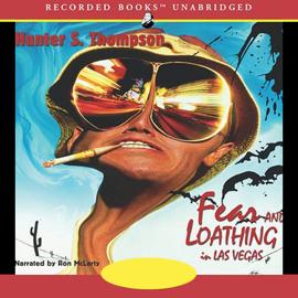 Fear and Loathing in Las Vegas (Unabridged) audiobook
