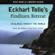 Eckhart Tolle - Eckhart Tolle's Findhorn Retreat