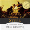 Jared Diamond - Guns, Germs, and Steel: The Fates of Human Societies (Abridged Nonfiction)  artwork