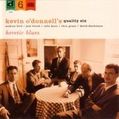 Kevin O'Donnell's Quality Six - My Friend Eddie