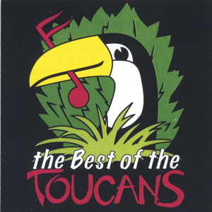 Toucans Steel Drum Band - The Best of the Toucans